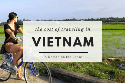 The cost of traveling in Vietnam.