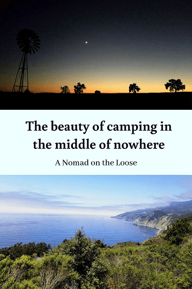 The beauty of camping in the middle of nowhere