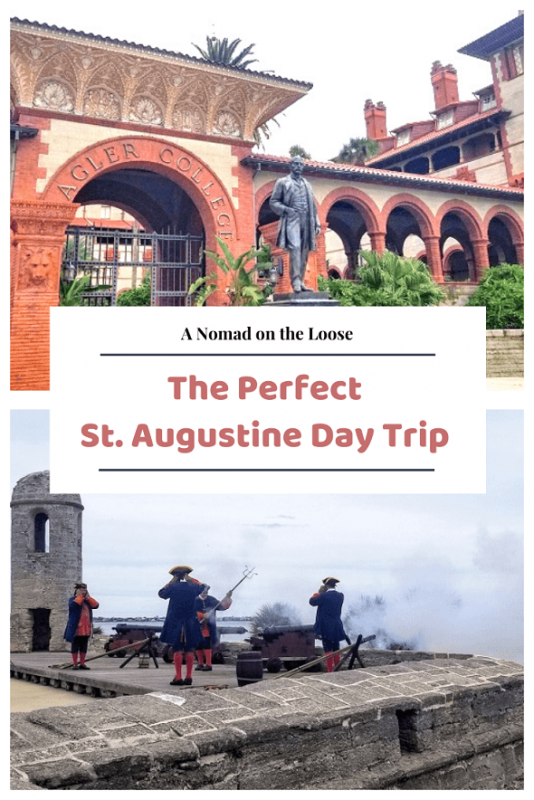 The Perfect 1-day St. Augustine day trip itinerary pin