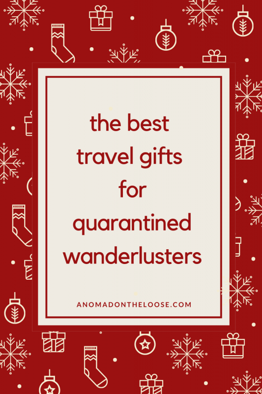 best travel gifts for quarantined wanderlusters